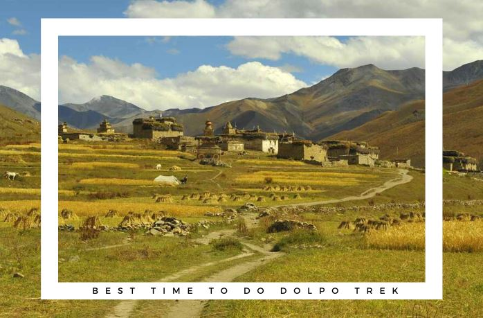 Best time to do Dolpo Region Trekking